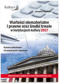 Wartości niematerialne i prawne oraz środki trwałe w instytucjach kultury 2017