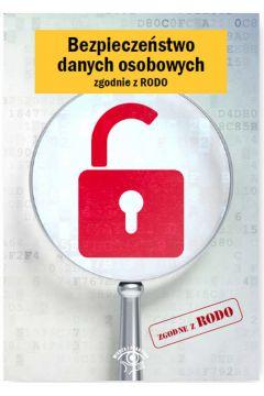 Bezpieczeństwo danych osobowych zgodnie z RODO
