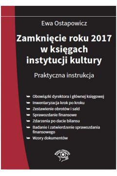 Zamknięcie roku 2017 w księgach instytucji kultury Praktyczna instrukcja