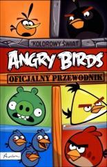 Angry Birds Kolorowy świat Oficjalny przewodnik