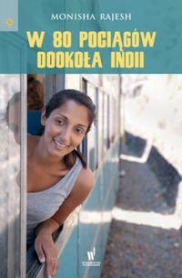 W 80 pociągów dookoła Indii