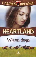 Heartland. Tom 3. Własna droga