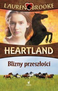 Heartland 7. Blizny przeszłości