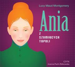Ania z Szumiących Topoli audiobook