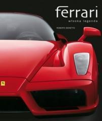 Ferrari. Włoska legenda