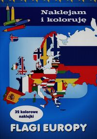 Naklejam i koloruję - Flagi Europy