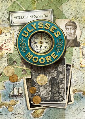 Ulysses Moore T.16 Wyspa Buntowników