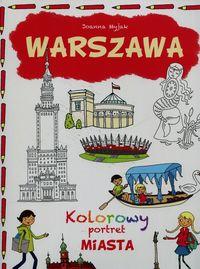 Warszawa. Kolorowy portret MIASTA