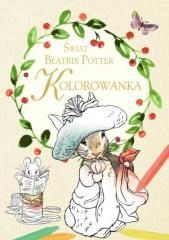 Kolorowanka. Świat Beatrix Potter