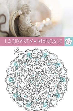 Labirynty Mandale. Art. Anti-Stress - Praca zbiorowa