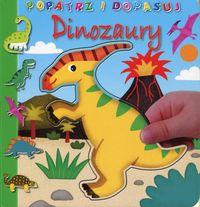 Popatrz i dopasuj. Dinozaury