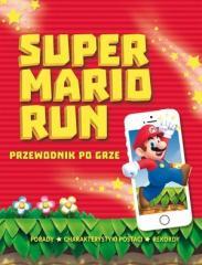 Super Mario Run. Przewodnik po grze