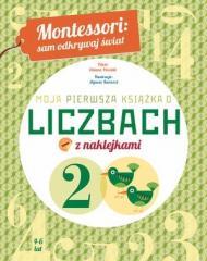 Montessori: Moja pierwsza książka o liczbach