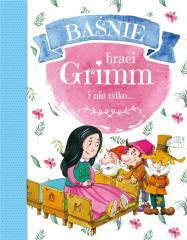Baśnie braci Grimm i nie tylko...