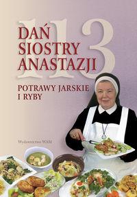 113 dań siostry Anastazji. Potrawy jarskie i ryby