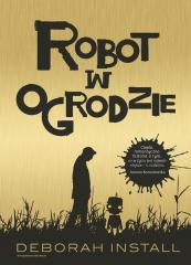 Robot w ogrodzie