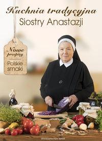 Kuchnia tradycyjna Siostry Anastazji WAM