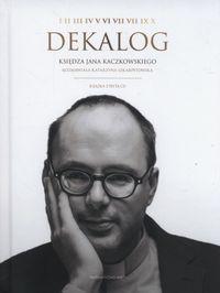 Dekalog księdza Jana Kaczkowskiego + CD