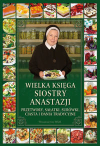 Wielka księga siostry Anastazji.Przetwory...
