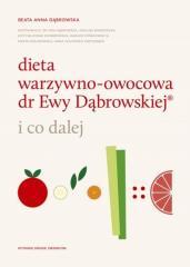 Dieta warzywno-owocowa dr Ewy Dąbrowskiej (R)...