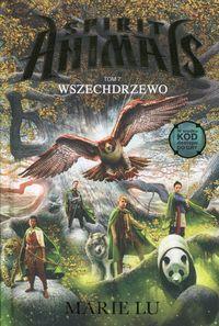 Spirit Animals T.7. Wszechdrzewo