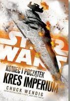 Star Wars. Koniec i początek. Kres Imperium