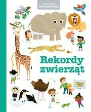 Pierwsza encyklopedia. Rekordy zwierząt