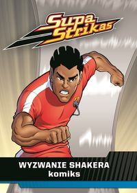 Supa Strikas 2 Wyzwanie Shakera