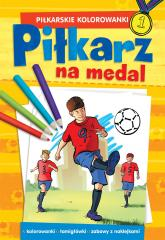PIŁKARSKIE KOLOROWANKI Piłkarz na medal