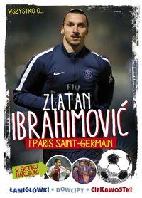Wszystko o...Zlatan Ibrahimovic