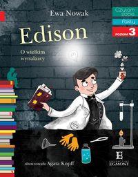 Czytam sobie. Edison. O wielkim wynalazcy
