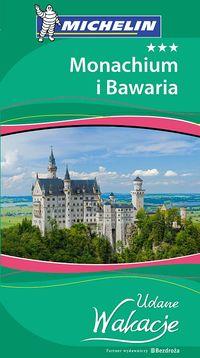 Udany weekend - Monachium i Bawaria Wyd. I