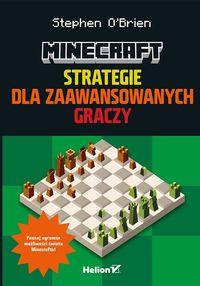 Minecraft. Strategie dla zaawansowanych graczy