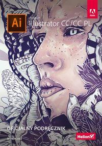 Adobe ilustrator CC/CC PL. Oficjalny podręcznik