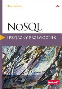 NoSQL. Przyjazny przewodnik