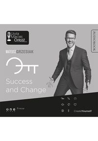 Success and Change. Audiobook