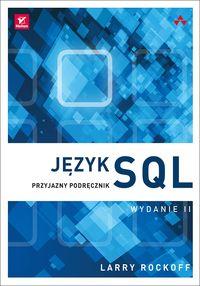 Język SQL. Przyjazny podręcznik wydanie 2