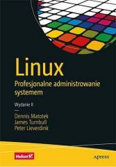 Linux. Profesjonalne administrowanie systemem w.2