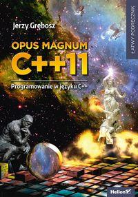 Opus magnum C++11. Programowanie w języku C++