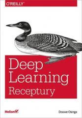 Deep Learning. Receptury