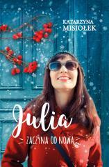 Julia zaczyna od nowa