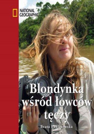 Blondynka wśród łowców tęczy