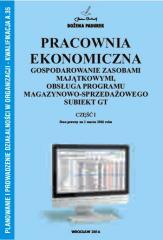 Pracownia Ekonomiczna cz.I Gospodarowanie zasobami