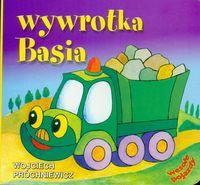 Wesołe pojazdy - Wywrotka Basia