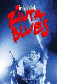 Irek Dudek Ziuta blues