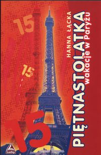Piętnastolatka wakacje w Paryżu