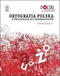 Ortografia polska w ćwiczeniach dla obcokraj. + CD
