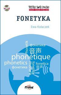 Testuj swój polski. Fonetyka + CD
