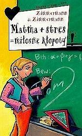 Matma   stres = miłosne kłopoty - tom 11