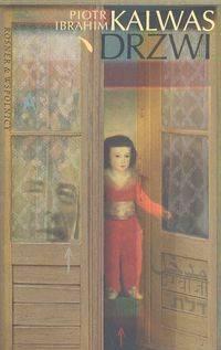 Drzwi - Piotr Kalwas -